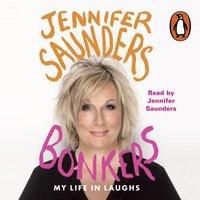 Bonkers - Jennifer Saunders - audiobook