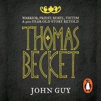 Thomas Becket - John Guy - audiobook