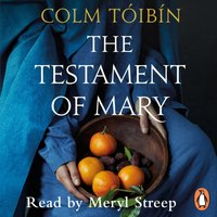 Testament of Mary - Colm T ib n - audiobook
