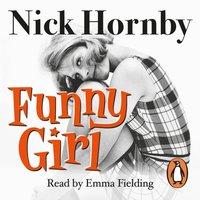 Funny Girl - Nick Hornby - audiobook