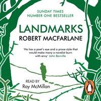 Landmarks - Robert Macfarlane - audiobook