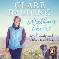 Walking Home - Clare Balding - audiobook