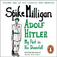 Adolf Hitler - Spike Milligan - audiobook