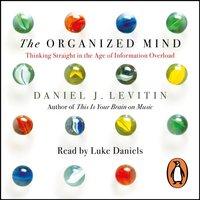 Organized Mind - Daniel Levitin - audiobook