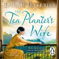 Tea Planter's Wife - Dinah Jefferies - audiobook