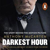 Darkest Hour - Anthony McCarten - audiobook