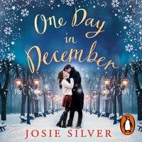 One Day in December - Josie Silver - audiobook