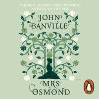 Mrs Osmond - John Banville - audiobook