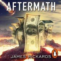 Aftermath - James Rickards - audiobook
