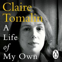 Life of My Own - Claire Tomalin - audiobook