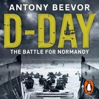 D-Day - Antony Beevor - audiobook