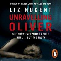 Unravelling Oliver - Liz Nugent - audiobook
