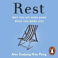 Rest - Alex Soojung-Kim Pang - audiobook