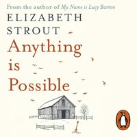 Anything is Possible - Elizabeth Strout - audiobook
