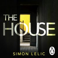 House - Simon Lelic - audiobook