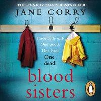 Blood Sisters - Jane Corry - audiobook