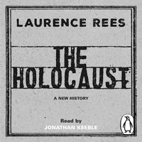 Holocaust - Laurence Rees - audiobook