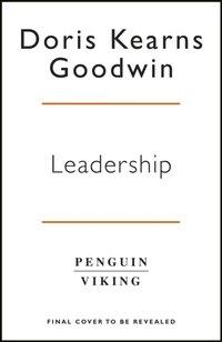 Leadership - Doris Kearns Goodwin - audiobook