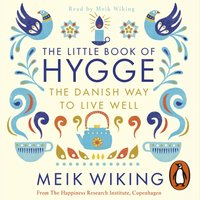 Little Book of Hygge - Meik Wiking - audiobook