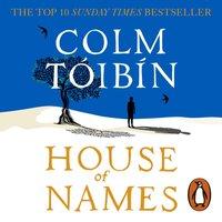 House of Names - Colm T ib n - audiobook