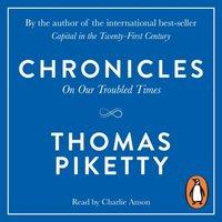 Chronicles - Thomas Piketty - audiobook
