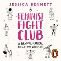 Feminist Fight Club - Jessica Bennett - audiobook