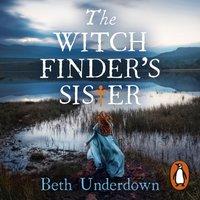 Witchfinder's  Sister - Beth Underdown - audiobook