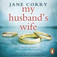My Husband's Wife - Jane Corry - audiobook