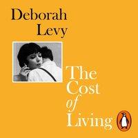 Cost of Living - Deborah Levy - audiobook
