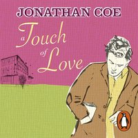 Touch of Love - Jonathan Coe - audiobook