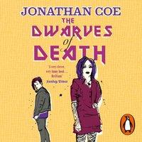 Dwarves of Death - Jonathan Coe - audiobook