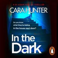 In The Dark - Cara Hunter - audiobook