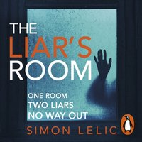 Liar's Room - Simon Lelic - audiobook