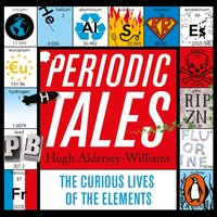 Periodic Tales - Hugh Aldersey-Williams - audiobook
