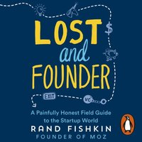 Lost and Founder - Rand Fishkin - audiobook