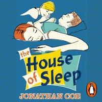 House of Sleep - Jonathan Coe - audiobook