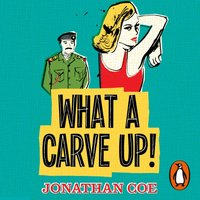 What a Carve Up! - Jonathan Coe - audiobook