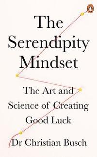 Serendipity Mindset - Dr Christian Busch - audiobook