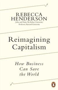 Reimagining Capitalism - Rebecca Henderson - audiobook