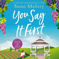 You Say It First - Susan Mallery - audiobook