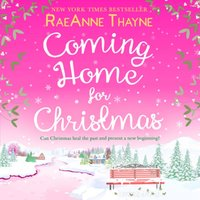 Coming Home For Christmas (Haven Point, Book 10) - RaeAnne Thayne - audiobook