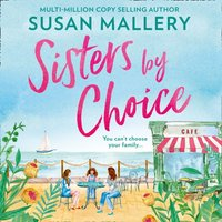 Sisters By Choice - Susan Mallery - audiobook