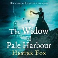 Widow Of Pale Harbour - Hester Fox - audiobook