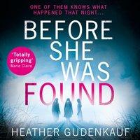 Before She Was Found - Heather Gudenkauf - audiobook