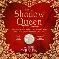 Shadow Queen - Anne O'Brien - audiobook