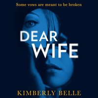 Dear Wife - Kimberly Belle - audiobook
