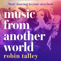 Music From Another World - Robin Talley - audiobook
