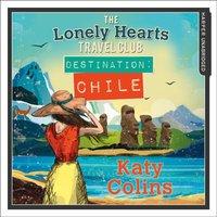 Destination Chile - Katy Colins - audiobook