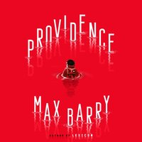 Providence - Max Barry - audiobook