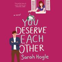 You Deserve Each Other - Sarah Hogle - audiobook